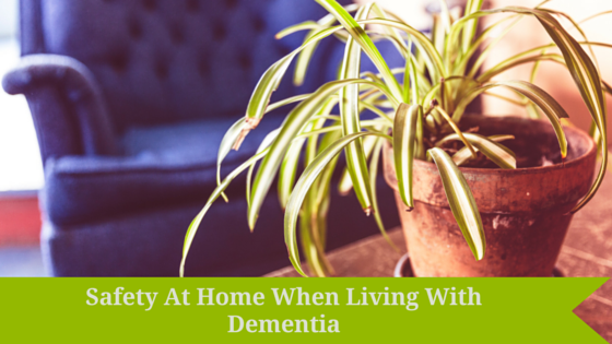 Safety At Home When Living With Dementia